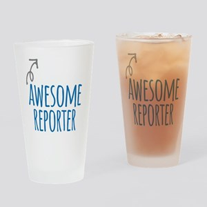 Awesome reporter Drinking Glass
