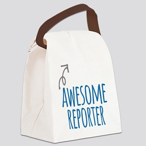 Awesome reporter Canvas Lunch Bag