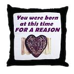 Born for a Reason Throw Pillow