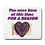 Born for a Reason Mousepad