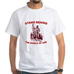 Stand Behind the Shield of Go White T-Shirt