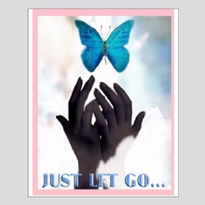 JUST LET GO Small Poster