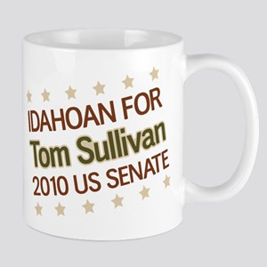 Idahoan for Tom Sullivan Mug