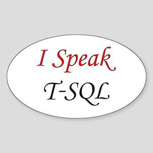 """I Speak T-SQL"" Oval Sticker"