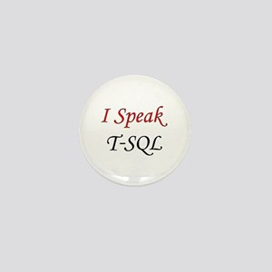 """I Speak T-SQL"" Mini Button"