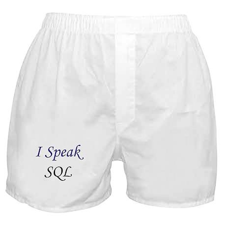 """""""I Speak SQL"""" Boxer Shorts"""