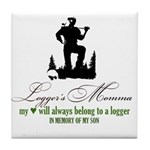 Logger's Momma Tile Coaster