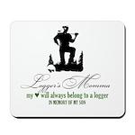 Logger's Momma Mousepad
