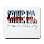 Crime Inc Mousepad