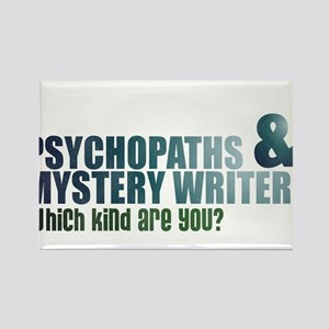 """Psychopaths and Mystery Writ Rectangle Magnet"