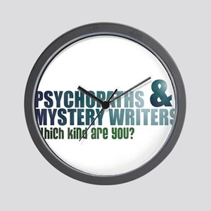"""""""Psychopaths and Mystery Writ Wall Clock"""