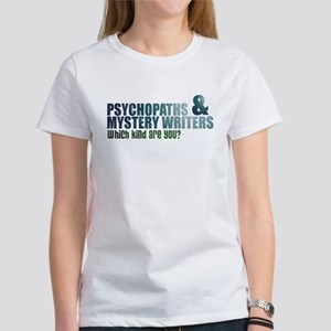 """Psychopaths and Mystery Writ Women's T-Shirt"
