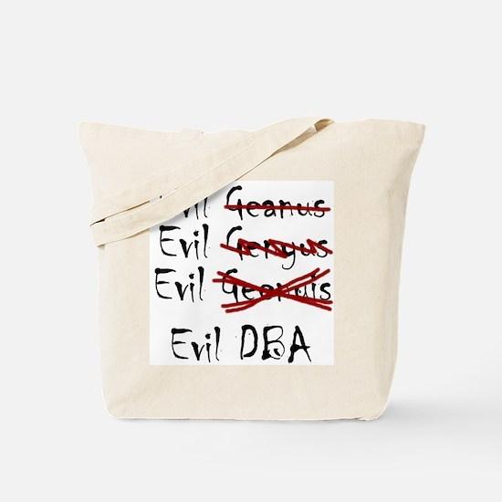 """""""Evil DBA"""" Tote Bag"""