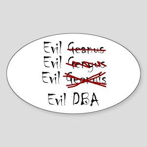 """Evil DBA"" Oval Sticker"