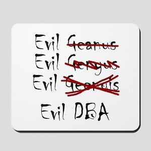 """Evil DBA"" Mousepad"