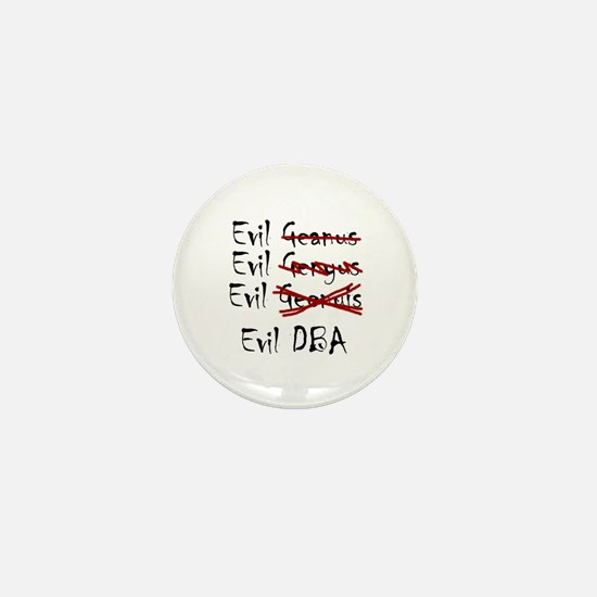 """Evil DBA"" Mini Button"