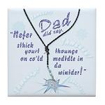Dad knows best! Tile Coaster