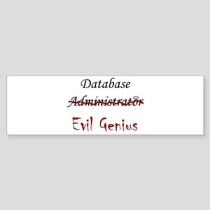"""DB Evil Genius"" Bumper Sticker"