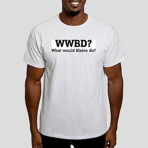 What would Blaine do? Ash Grey T-Shirt