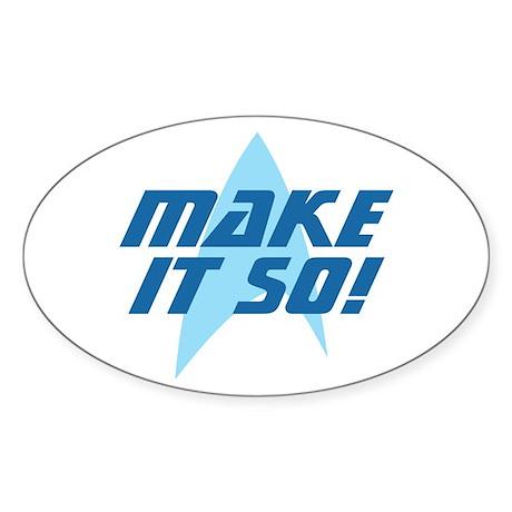 Star Trek: Make It So! Sticker (Oval)