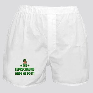 The Leprechauns Made Me Do It Boxer Shorts