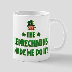 The Leprechauns Made Me Do It Mug