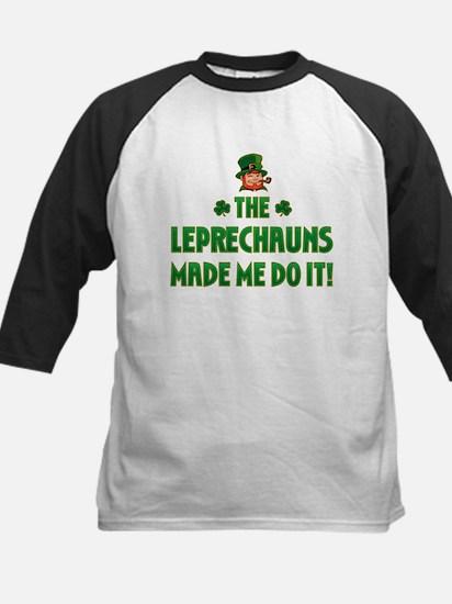 The Leprechauns Made Me Do It Kids Baseball Jersey