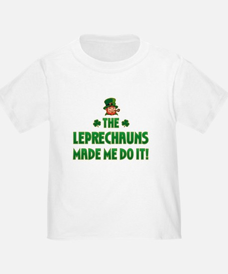 The Leprechauns Made Me Do It T