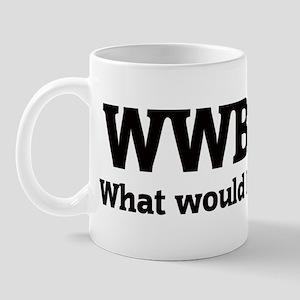 What would Bill do? Mug