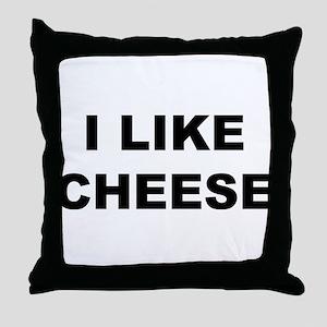 I Like Cheese Throw Pillow