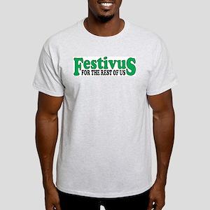 FESTIVUS FOR THE REST OF US™ Light T-Shirt