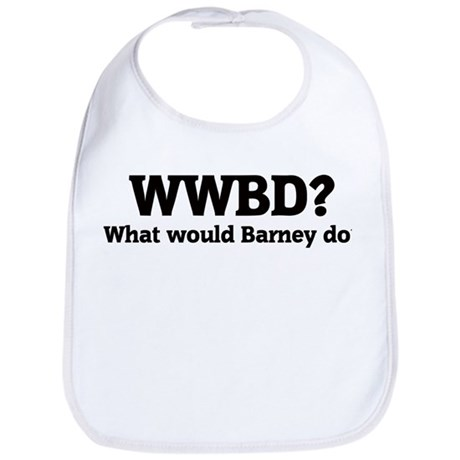 What would Barney do? Bib