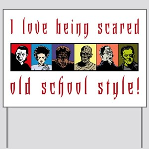 Old School Scared Yard Sign