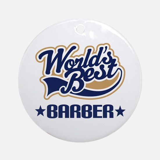 Worlds Best Barber Ornament (Round)