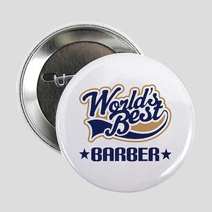 "Worlds Best Barber 2.25"" Button"