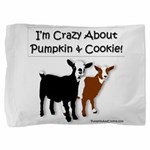I'm Crazy About Pumpkin and Cookie Pillow Sham