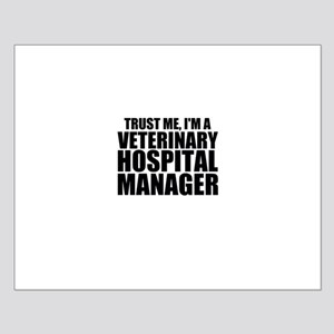 Trust Me, I'm A Veterinary Hospital Manager Po