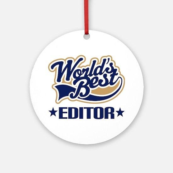 Worlds Best Editor Ornament (Round)