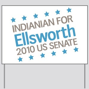 Indianian for Ellsworth Yard Sign