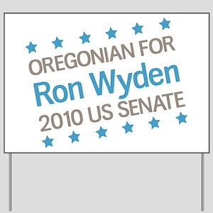 Oregonian for Wyden Yard Sign