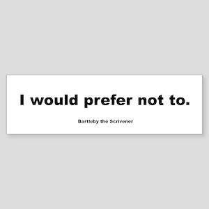 Bartleby Bumper Sticker