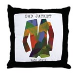 Bad Jacket Back Again Throw Pillow