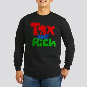 Tax the Rich Long Sleeve Dark T-Shirt