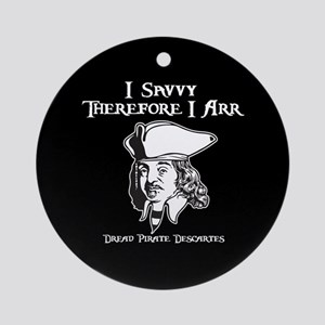 Therefore I Arr Ornament (Round)