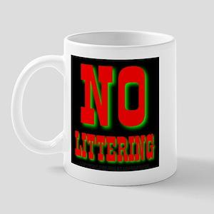 No Littering Mug