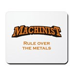 Machinist / Metals Mousepad