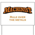 Machinist / Metals Yard Sign