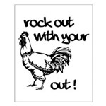Rock Out With Your Cock Out ! Small Poster
