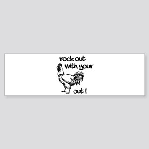 Rock Out With Your Cock Out ! Sticker (Bumper)
