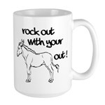 Rock Out With Your Ass Out ! Large Mug